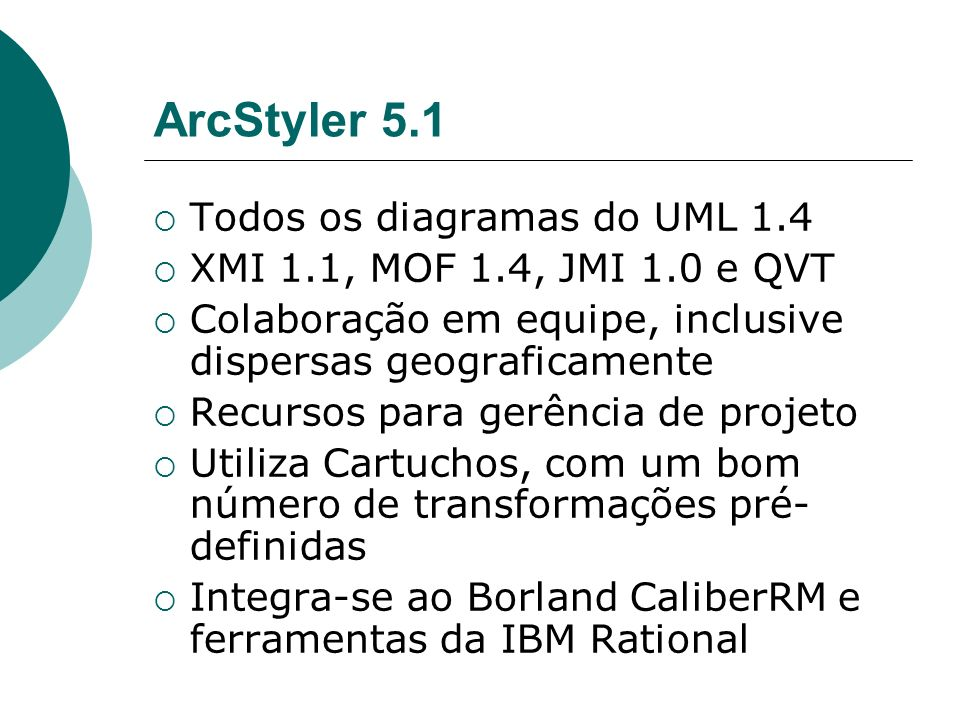 ArcStyler 5.1 Todos os diagramas do UML 1.4