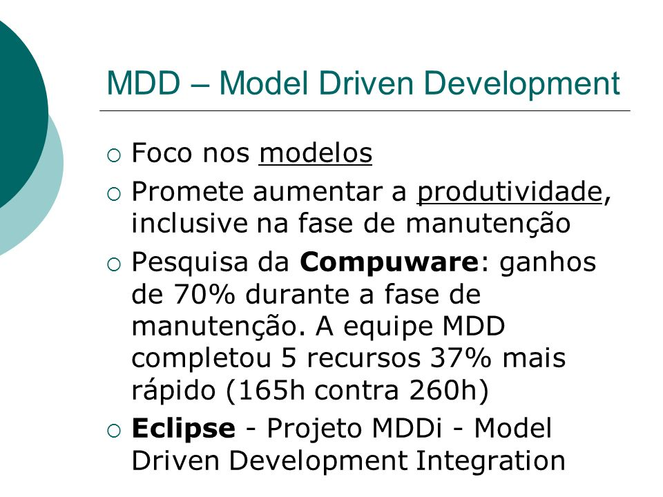 MDD – Model Driven Development