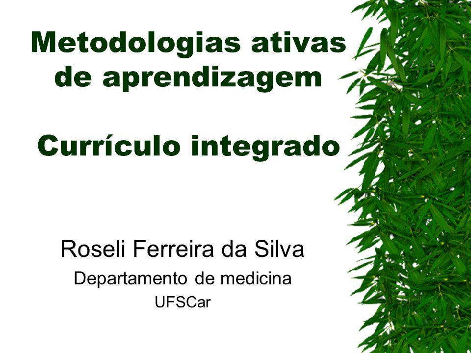Metodologias ativas de aprendizagem Currículo integrado