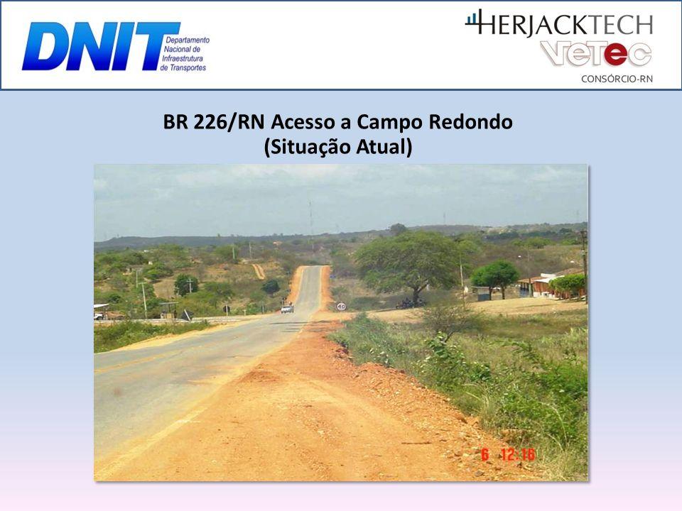 BR 226/RN Acesso a Campo Redondo