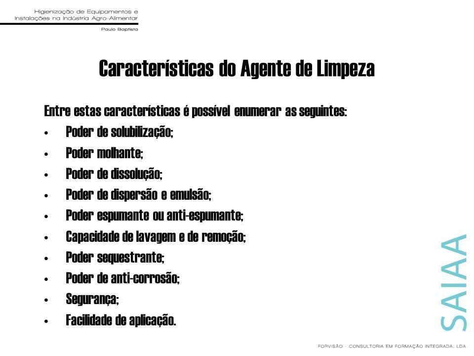 Características do Agente de Limpeza