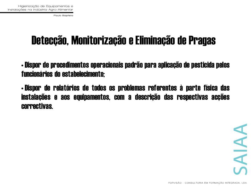 Detecção, Monitorização e Eliminação de Pragas