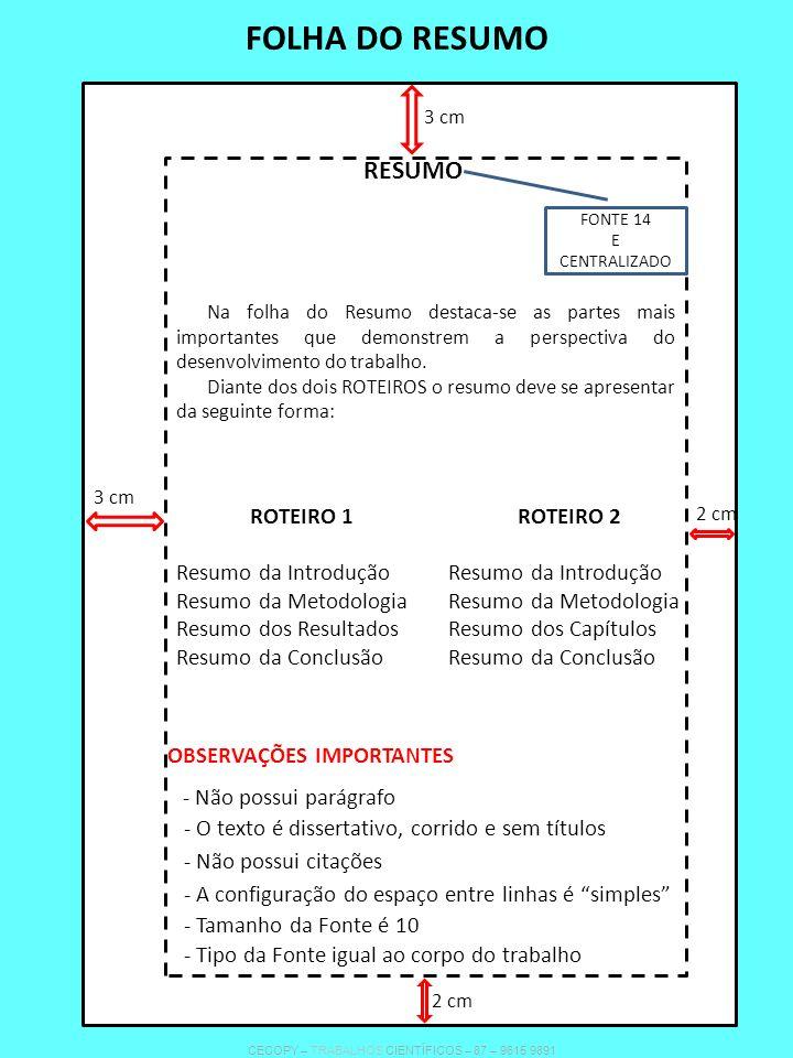FOLHA DO RESUMO RESUMO ROTEIRO 1 Resumo da Introdução