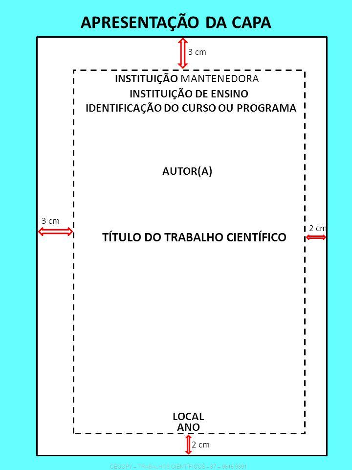 APRESENTAÇÃO DA CAPA TÍTULO DO TRABALHO CIENTÍFICO