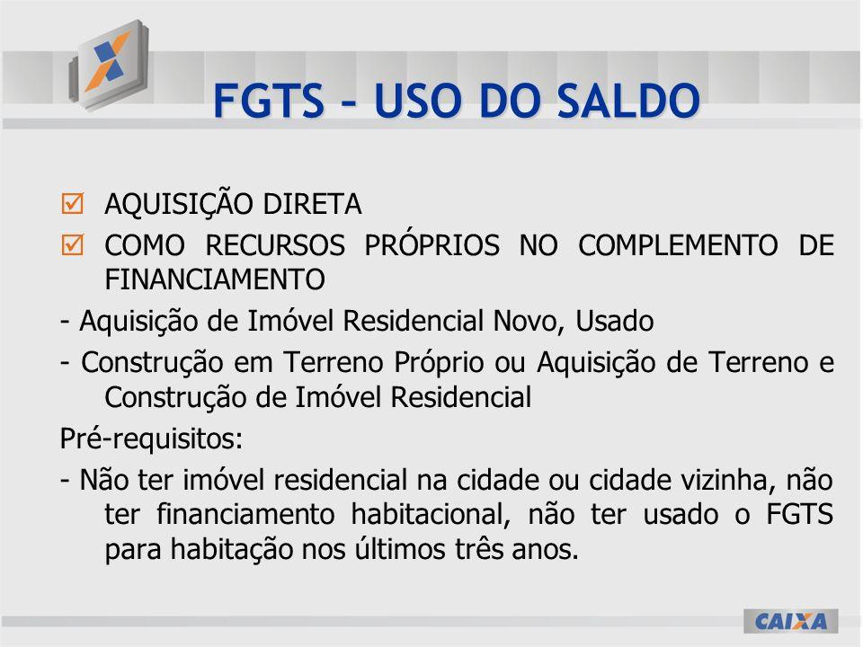 FGTS – USO DO SALDO AQUISIÇÃO DIRETA