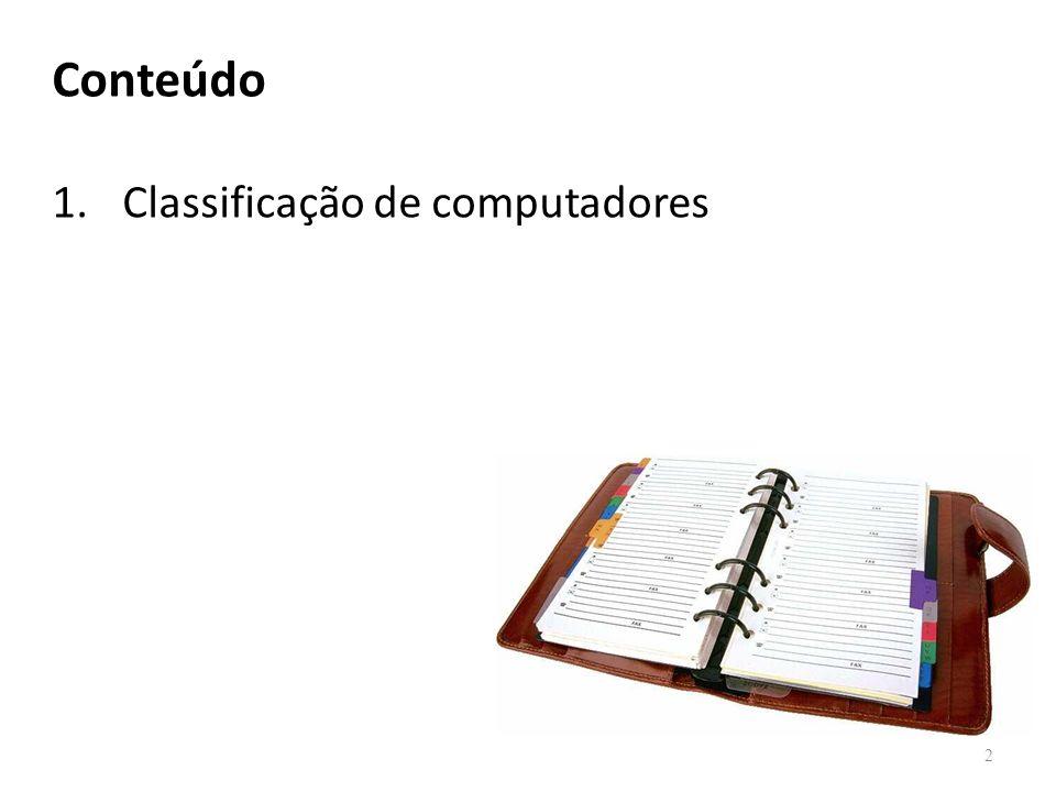 Conteúdo Classificação de computadores