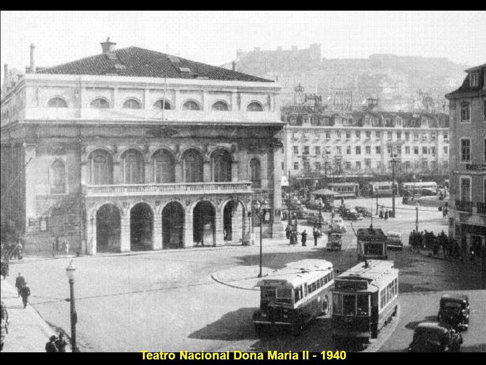Teatro Nacional Dona Maria II - 1940