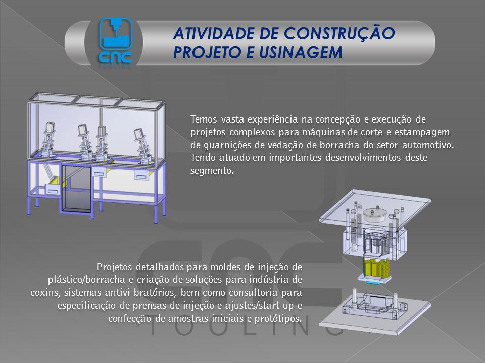 ATIVIDADE DE CONSTRUÇÃO PROJETO E USINAGEM