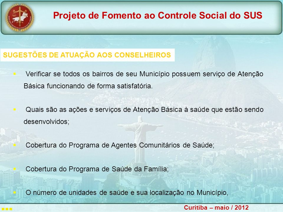 SUGESTÕES DE ATUAÇÃO AOS CONSELHEIROS