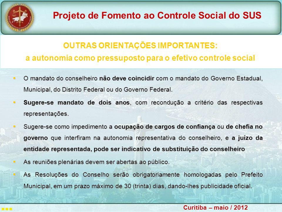 OUTRAS ORIENTAÇÕES IMPORTANTES: