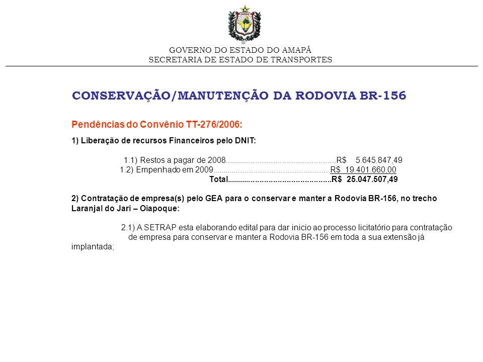 CONSERVAÇÃO/MANUTENÇÃO DA RODOVIA BR-156