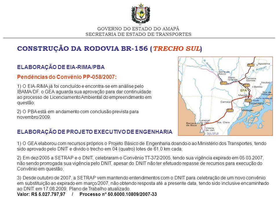 CONSTRUÇÃO DA RODOVIA BR-156 (TRECHO SUL)
