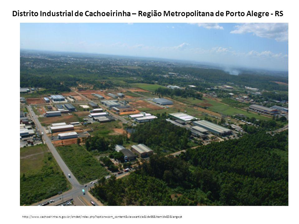 Distrito Industrial de Cachoeirinha – Região Metropolitana de Porto Alegre - RS