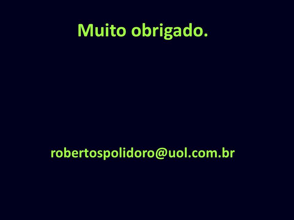 Muito obrigado. robertospolidoro@uol.com.br