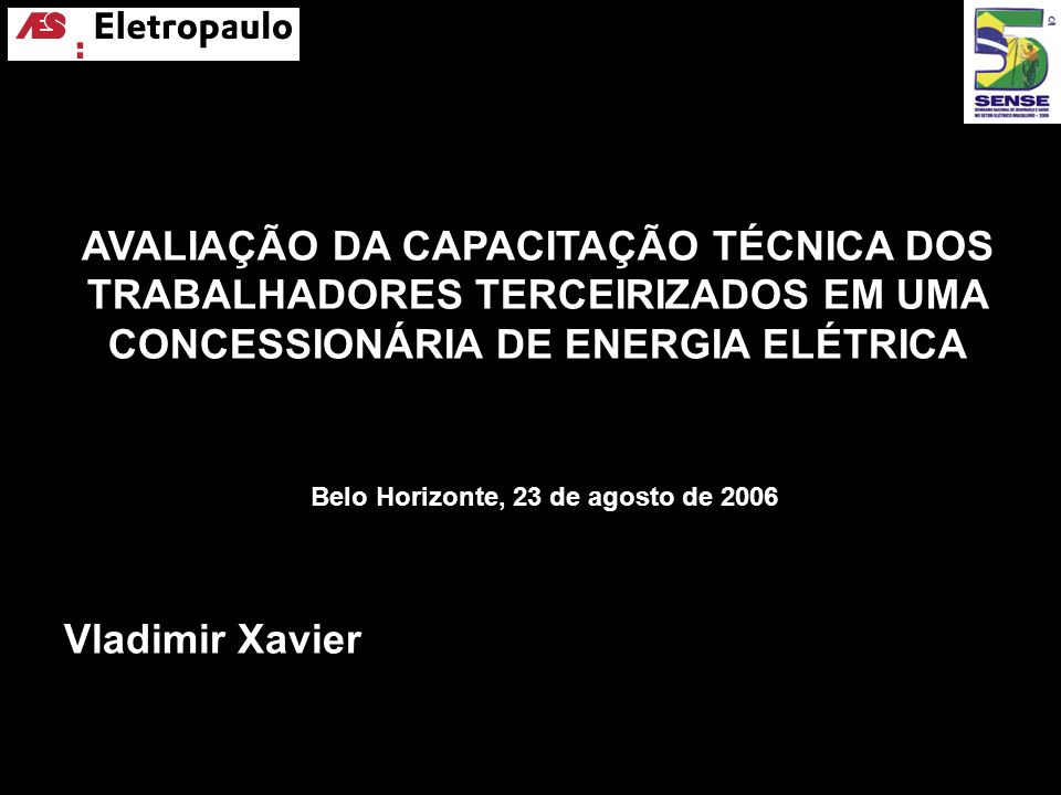 AVALIAÇÃO DA CAPACITAÇÃO TÉCNICA DOS TRABALHADORES TERCEIRIZADOS EM UMA CONCESSIONÁRIA DE ENERGIA ELÉTRICA