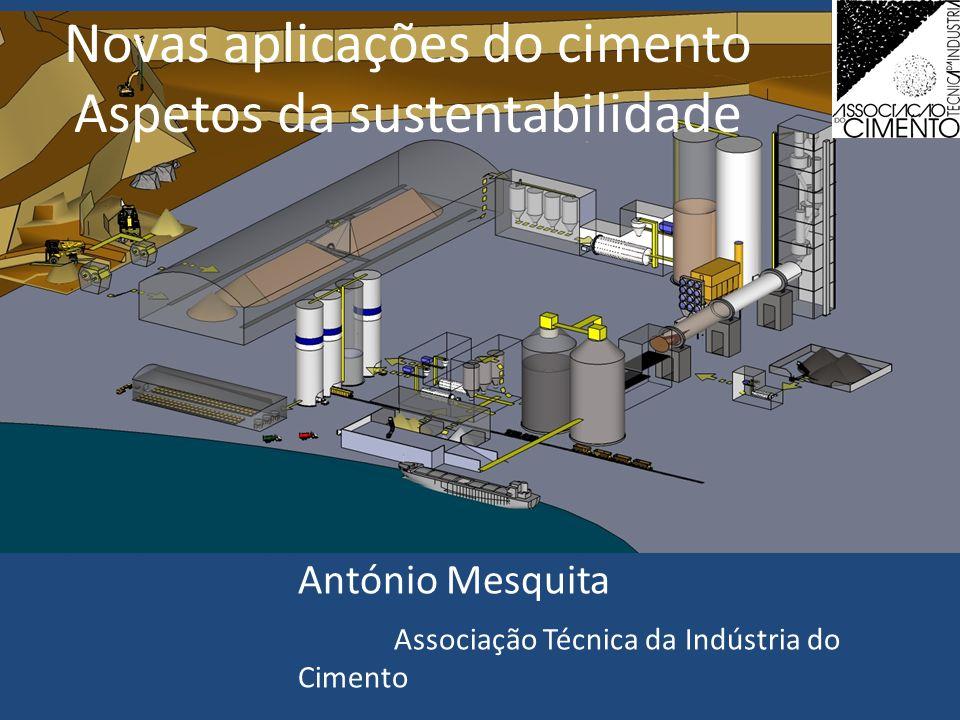 Novas aplicações do cimento Aspetos da sustentabilidade