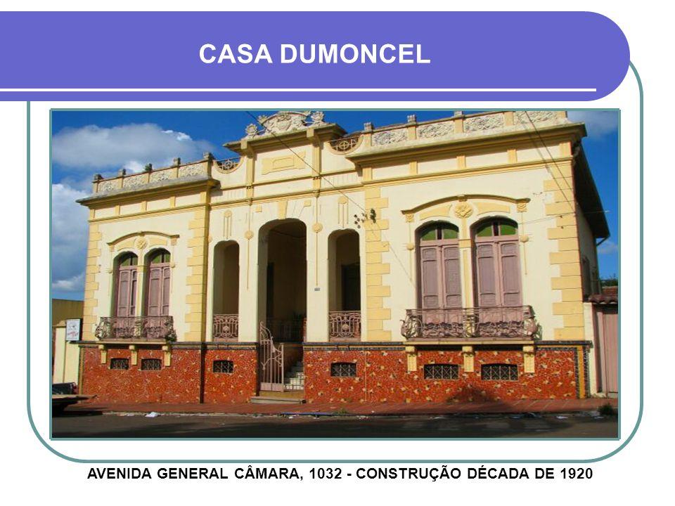 AVENIDA GENERAL CÂMARA, 1032 - CONSTRUÇÃO DÉCADA DE 1920