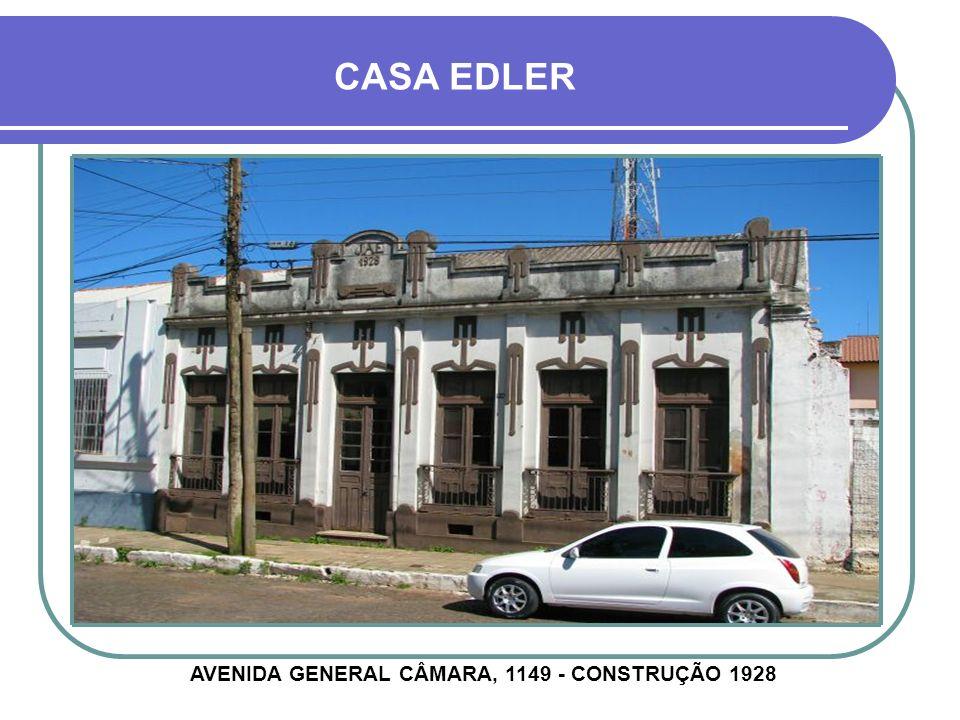 AVENIDA GENERAL CÂMARA, 1149 - CONSTRUÇÃO 1928