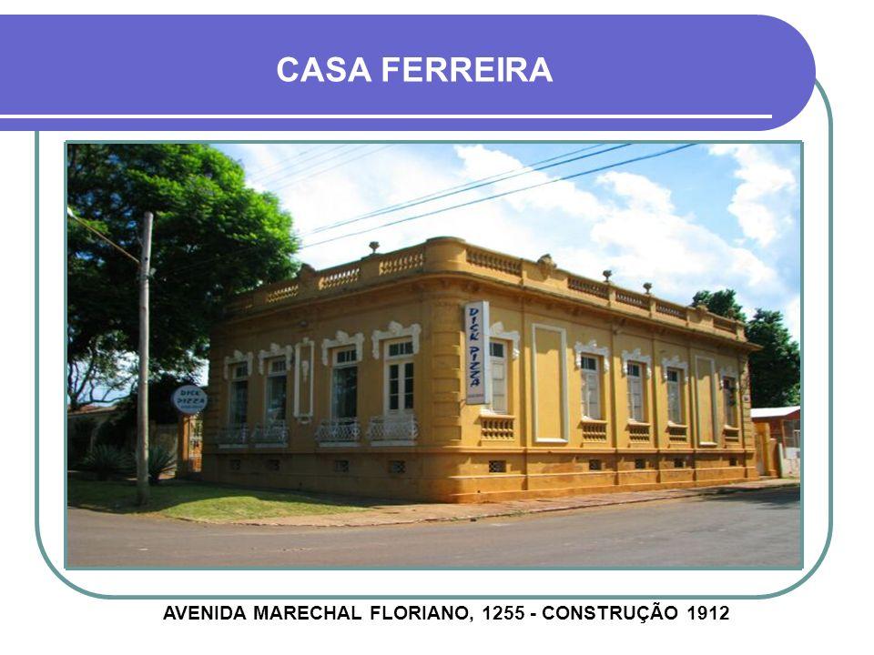 AVENIDA MARECHAL FLORIANO, 1255 - CONSTRUÇÃO 1912