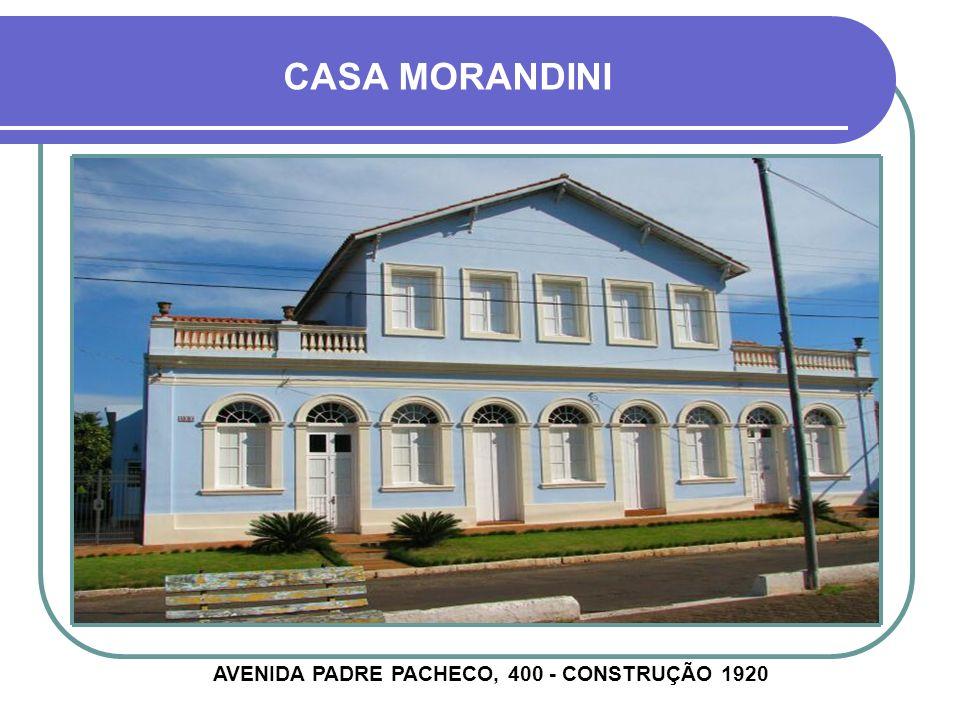 AVENIDA PADRE PACHECO, 400 - CONSTRUÇÃO 1920