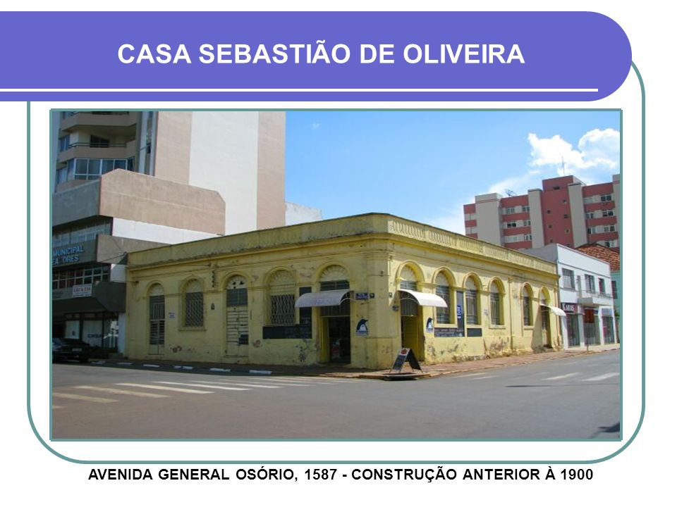 CASA SEBASTIÃO DE OLIVEIRA