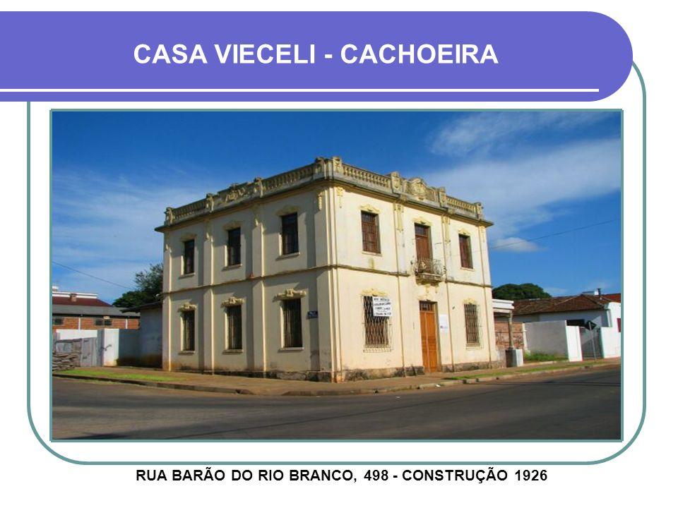 CASA VIECELI - CACHOEIRA