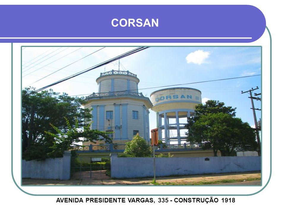 AVENIDA PRESIDENTE VARGAS, 335 - CONSTRUÇÃO 1918