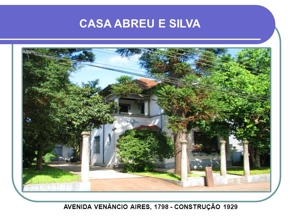 AVENIDA VENÂNCIO AIRES, 1798 - CONSTRUÇÃO 1929