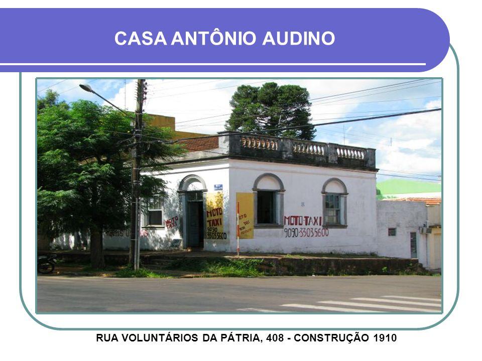 RUA VOLUNTÁRIOS DA PÁTRIA, 408 - CONSTRUÇÃO 1910