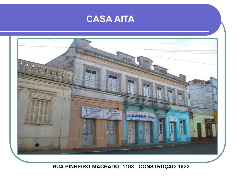 RUA PINHEIRO MACHADO, 1198 - CONSTRUÇÃO 1922