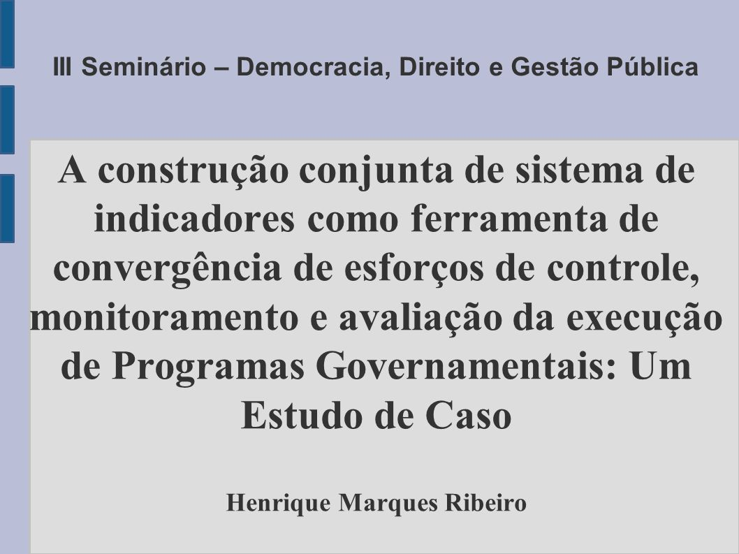 III Seminário – Democracia, Direito e Gestão Pública