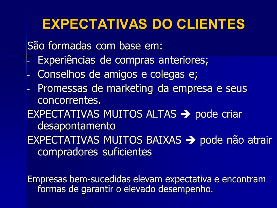 EXPECTATIVAS DO CLIENTES