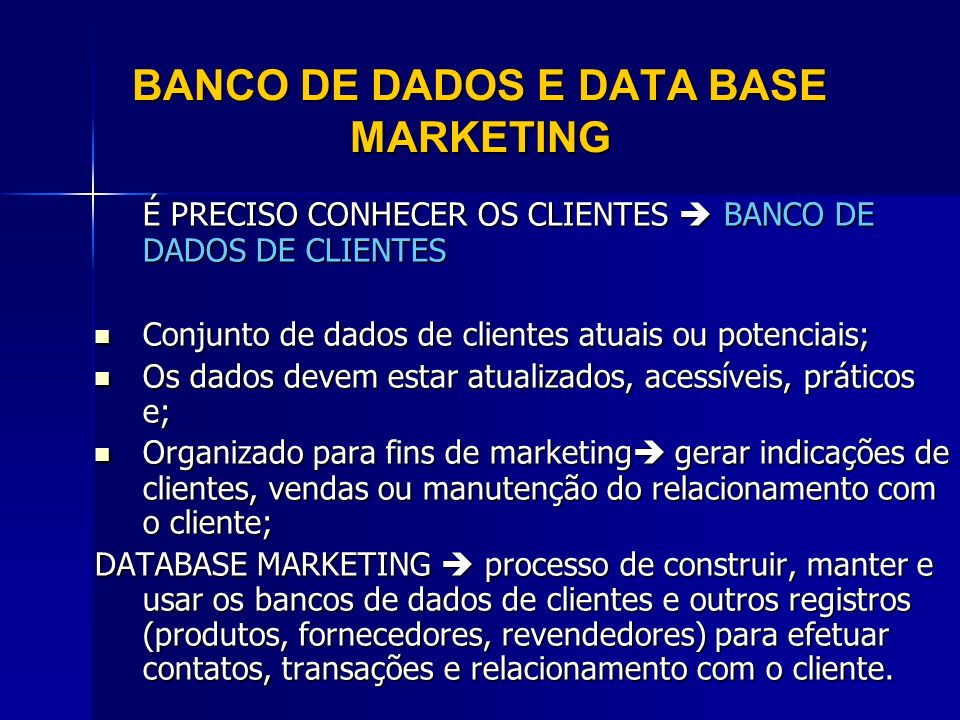 BANCO DE DADOS E DATA BASE MARKETING