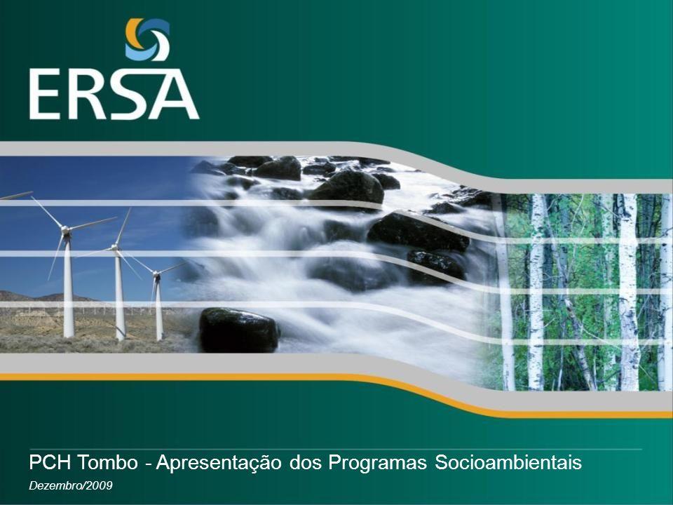 PCH Tombo - Apresentação dos Programas Socioambientais