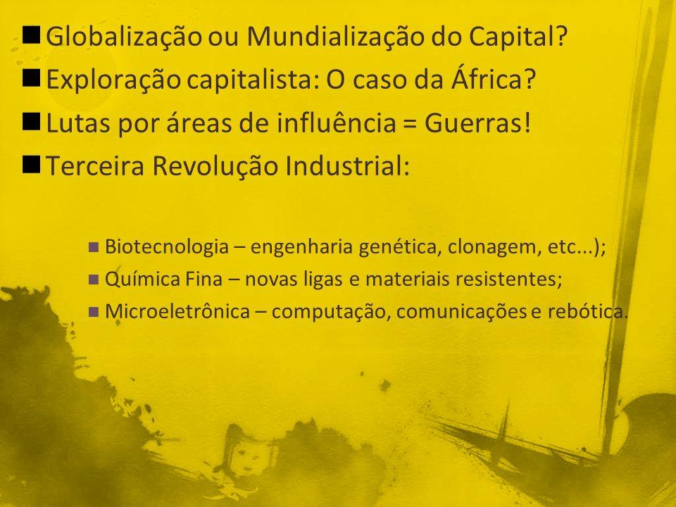 Globalização ou Mundialização do Capital