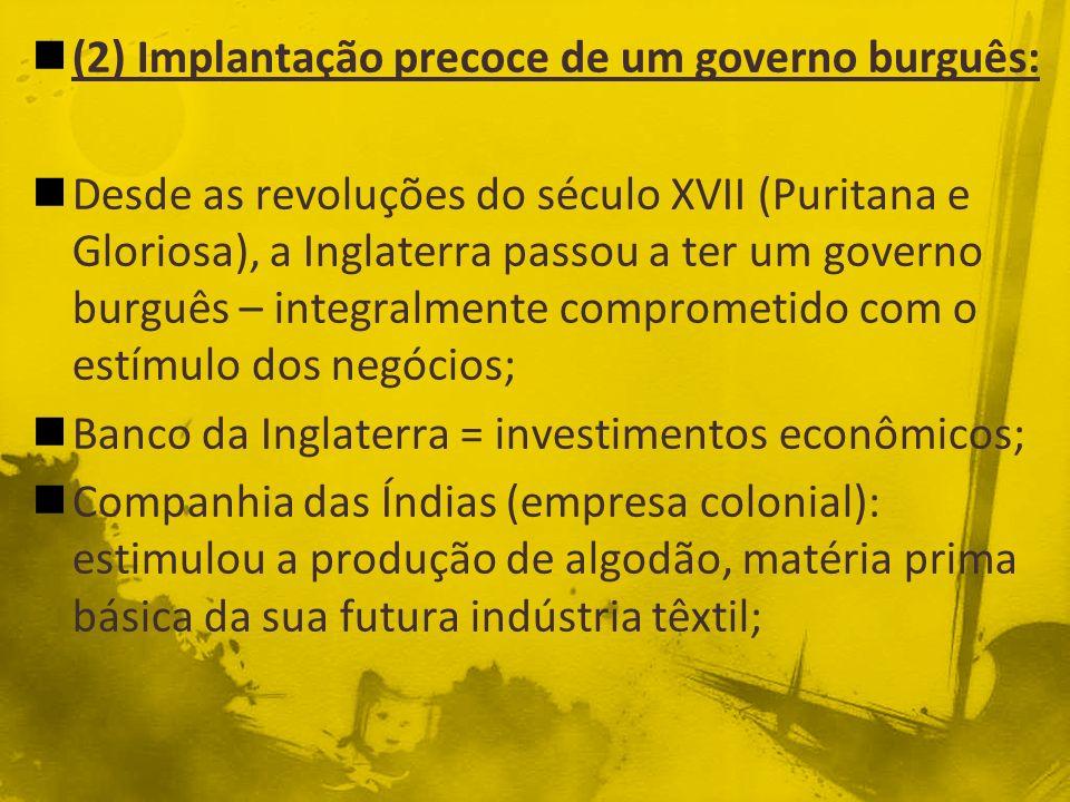 (2) Implantação precoce de um governo burguês: