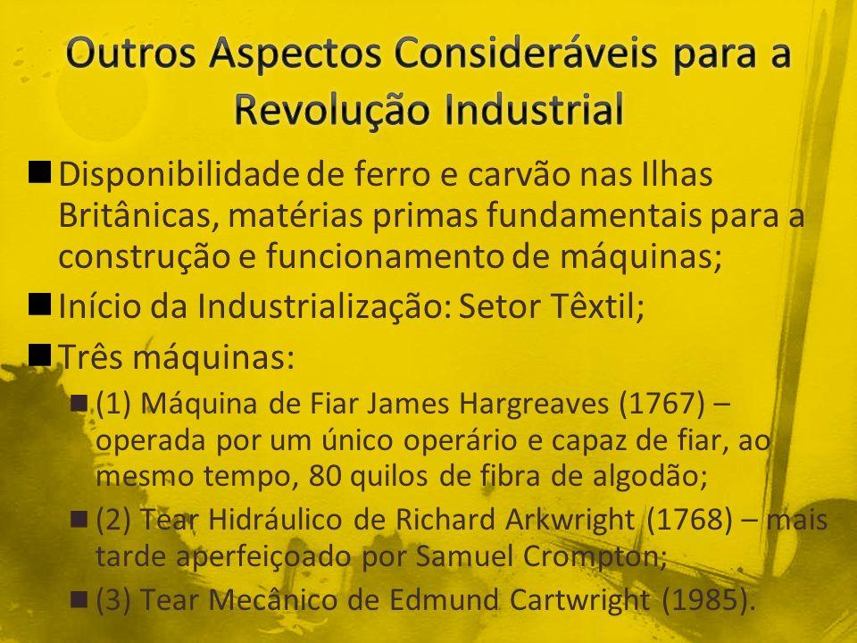 Outros Aspectos Consideráveis para a Revolução Industrial
