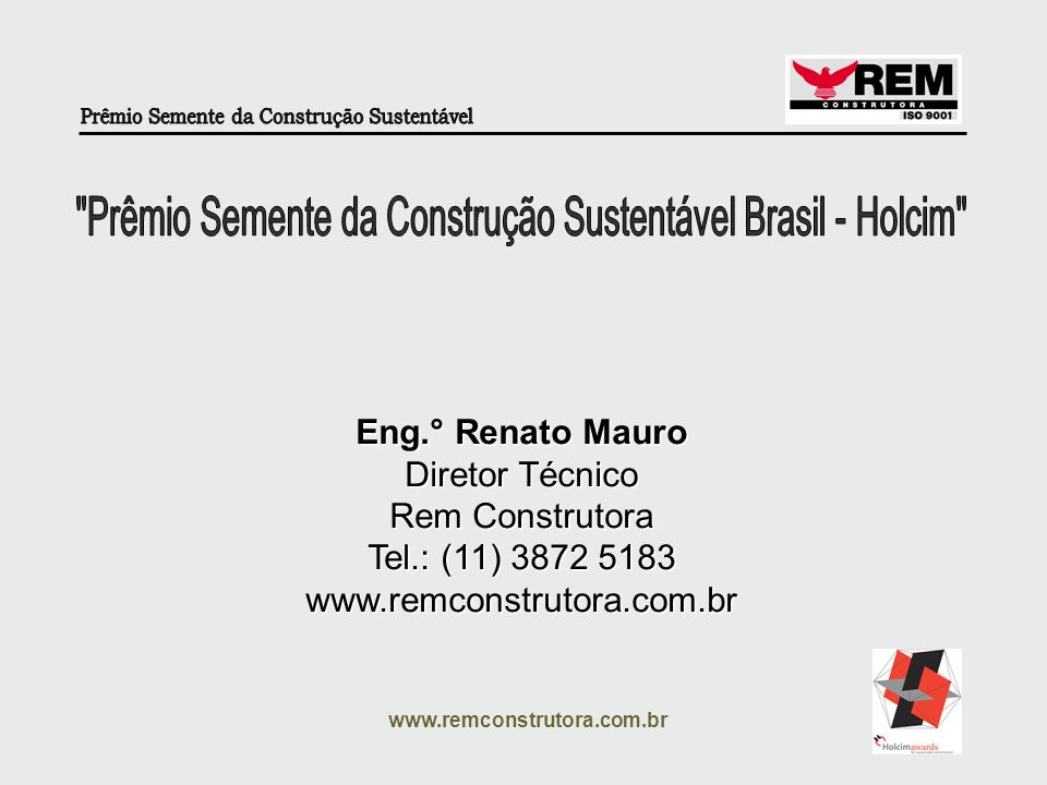 Prêmio Semente da Construção Sustentável Brasil - Holcim