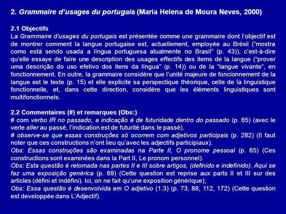 2. Grammaire d'usages du portugais (Maria Helena de Moura Neves, 2000)