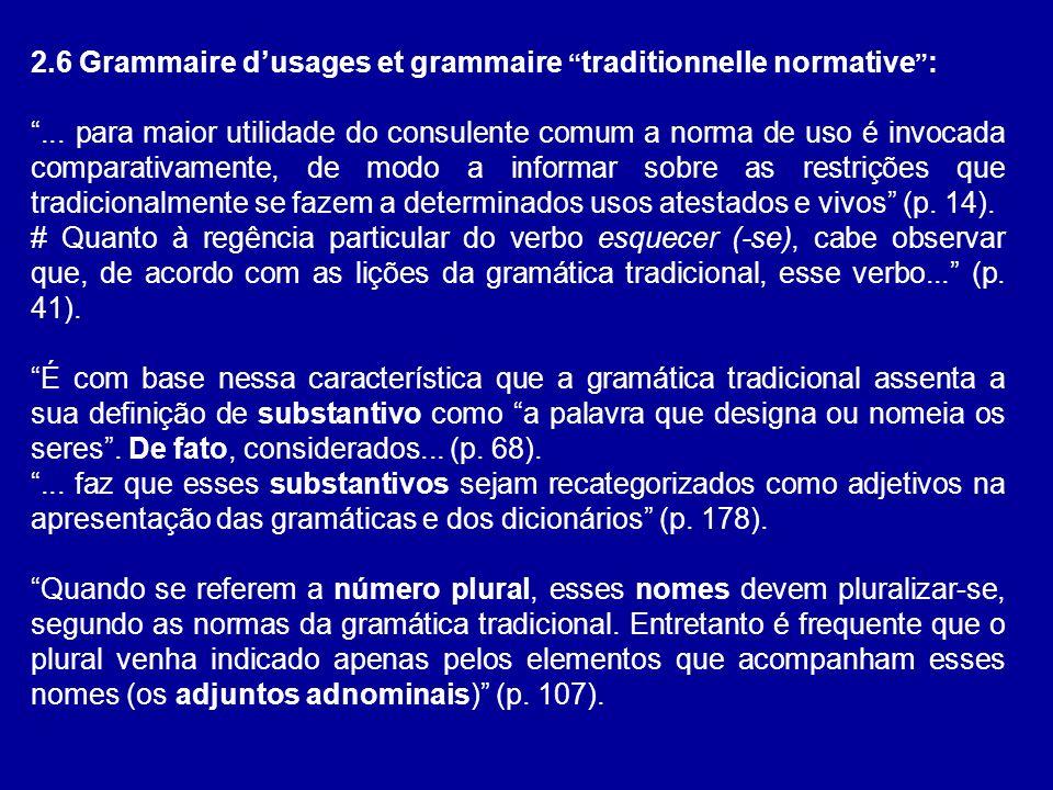 2.6 Grammaire d'usages et grammaire traditionnelle normative :