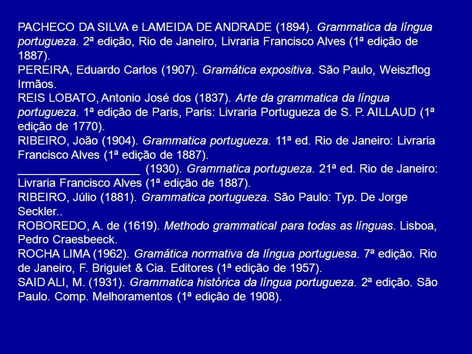 PACHECO DA SILVA e LAMEIDA DE ANDRADE (1894)
