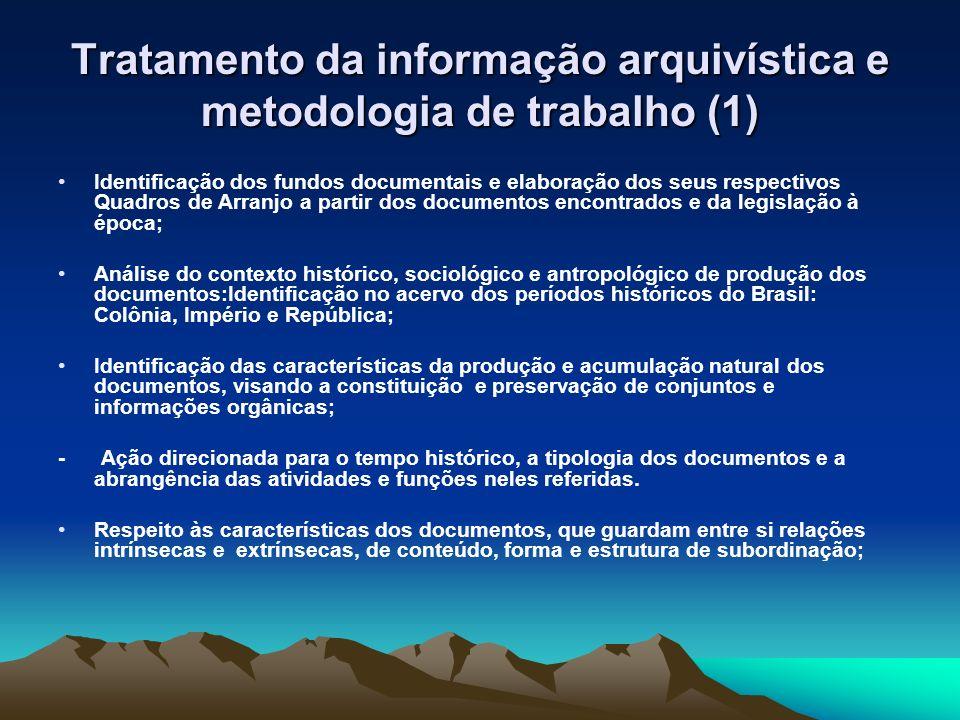 Tratamento da informação arquivística e metodologia de trabalho (1)