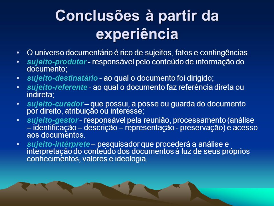 Conclusões à partir da experiência