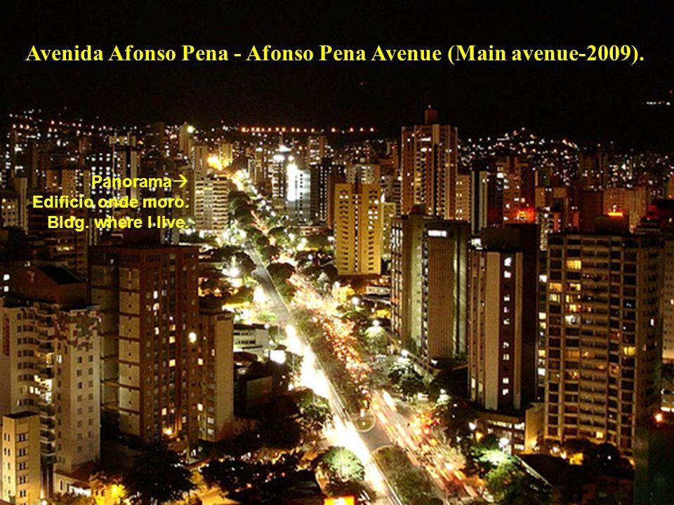 Avenida Afonso Pena - Afonso Pena Avenue (Main avenue-2009).