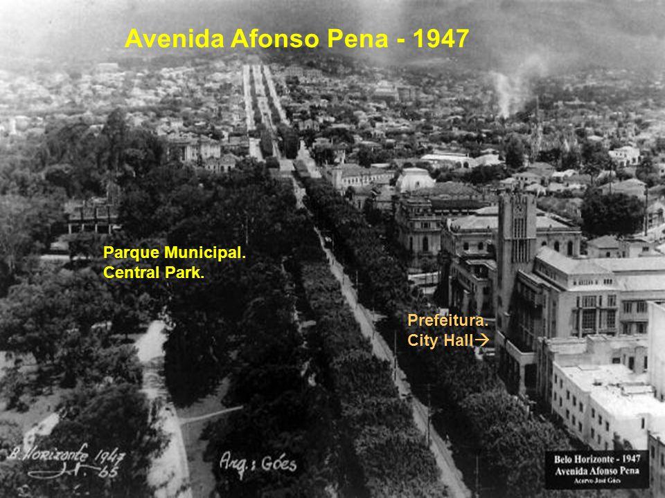 Avenida Afonso Pena - 1947 Parque Municipal. Central Park.