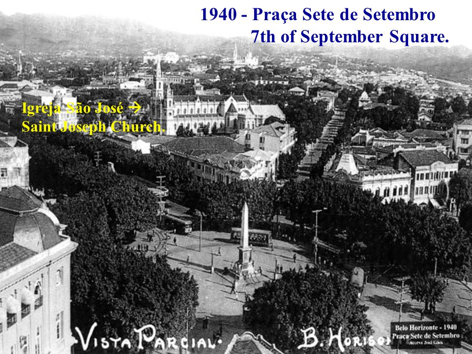 1940 - Praça Sete de Setembro 7th of September Square.