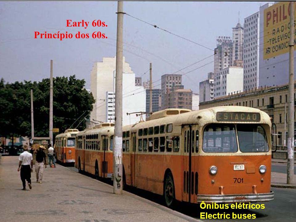 Early 60s. Princípio dos 60s. Ônibus elétricos Electric buses
