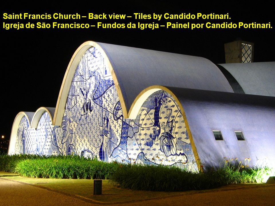 Saint Francis Church – Back view – Tiles by Candido Portinari