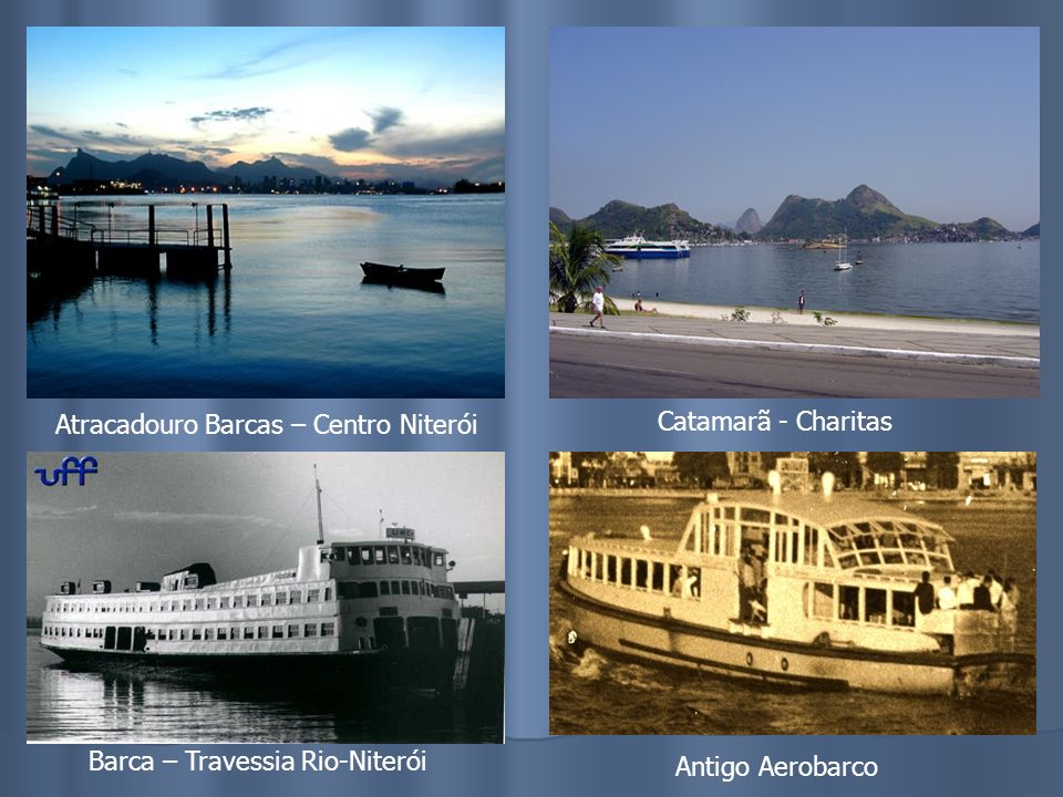 Atracadouro Barcas – Centro Niterói