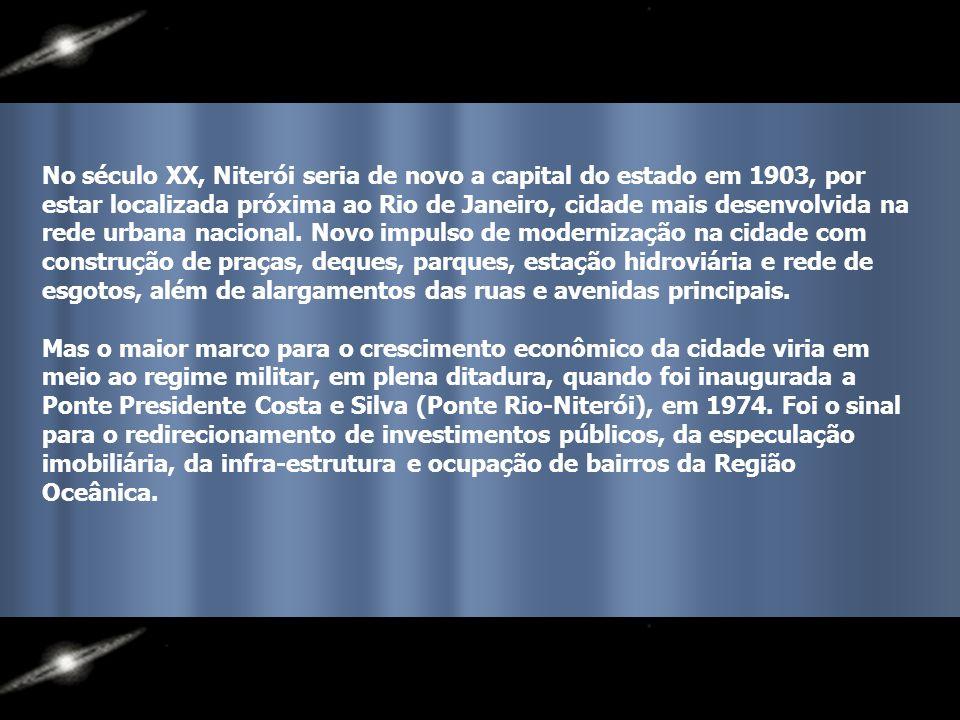 No século XX, Niterói seria de novo a capital do estado em 1903, por estar localizada próxima ao Rio de Janeiro, cidade mais desenvolvida na rede urbana nacional.
